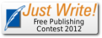 Just Write: Free Publishing Contest 2012