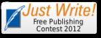 Just Write: Free Publishing Contest 2012